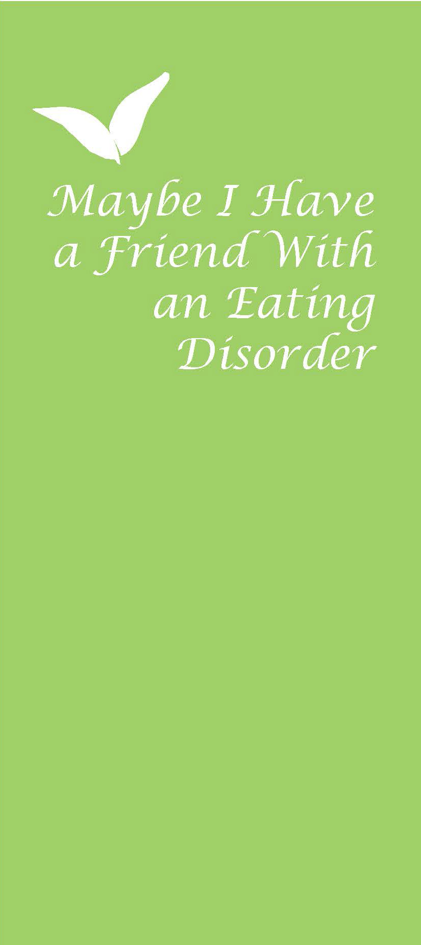 Workbooks eating disorder workbook : Maybe I Have a Friend With an Eating Disorder | Counseling Center