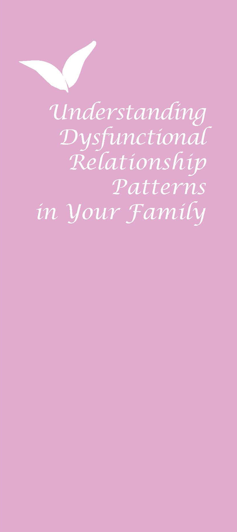 understanding dysfunctional relationship patterns in your family